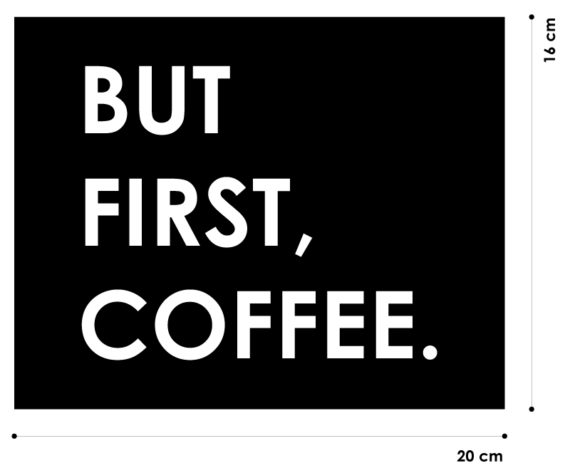 butfirstcoffeemisura